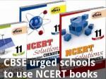 Cbse Urged Schools To Use Ncert Books