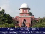 Anna University Offers Admissions To Engineering Courses