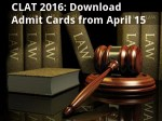 Clat 2016 Candidates Can Download Admit Cards From April