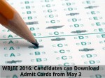 Wbjee 2016 Candidates Can Download Admit Cards From May