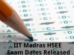 Iit Madras Hsee Exam Dates Released