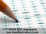 Upsee 2016 Registrants Can Download Admit Cards