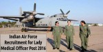 Indian Air Force Is Hiring For Lady Medical Officer Post