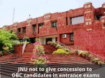 Jnu Not To Give Concession To Obc Candidates In Entrance Exams