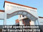 Lbsim Opens Admission For Executive Pgdm