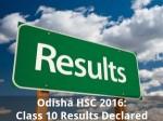 Odisha Hsc 2016 Class 10 Results Declared