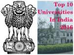 Indian Rankings 2016 Nirf Top 10 Universities