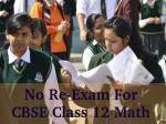 No Re Exam Class 12 Mathematics Paper Cbse