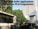 Iift New Delhi Applications Invited For Ph D Programmes