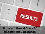 Mizoram Board Class 10 Results 2016 To Be Declared Today