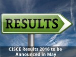 Cisce Results 2016 To Be Announced In May