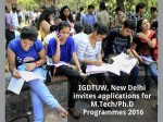 Igdtuw New Delhi Invites Applications For M Tech Ph D Programmmes