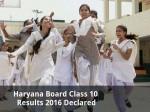 Haryana Board Class 10 Results 2016 Declared