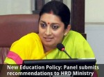 New Education Policy Panel Submits Recommendations To Hrd Ministry