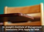 St Joseph S Institute Of Management Admissions 2016 Apply For Mba
