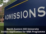 North Eastern Hill University Invites Application For Mba Programme