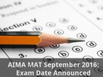 Aima Mat September 2016 Exam Dates Announced