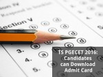 Ts Pgecet 2016 Candidates Can Download Admit Card