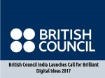 British Council India Launches Call Got Brilliant Digital Ideas