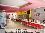 British Council S Summer School Is Back With Shakespeare Theme