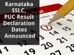 Karnataka Sslc Puc Result Declaration Dates Announced