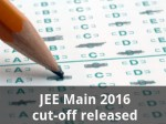 Jee Main 2016 Cut Off Released