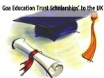 Applications Invited For Goa Education Trust Scholarships To Uk