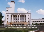 Iit K And Curtin University Sign Mou On Dual Doctoral Degree Programme