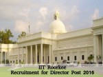 Iit Roorkee Invites Application For Director Post