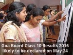Goa Board Class 10 Results 2016 Likely Be Declared On May