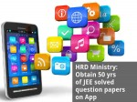 Hrd Ministry Obtain 50 Yrs Of Jee Solved Question Papers On App