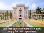Osmania University Admission 2016 Apply For Ug Programmes