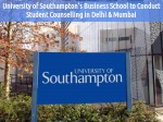 Student Counselling By Southampton Business School In Delhi And Mumbai