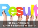 Up Class 10 Results 2016 To Be Declared On May