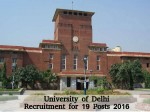 University Delhi Recruitment 2016 Vacancy For 19 Posts Apply Now