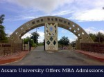 Assam University Offers Admissions To Mba Programme For 2016 Sessio