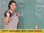 Ctet September 2016 Exam Details