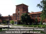 Du Admissions Blocking Seats At Various Colleges Not Allowed