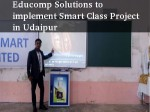 Educomp Solutions Implement Smart Class Project Udaipur