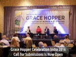 Grace Hopper Celebration India 2016 Call For Submissions Is Now Open