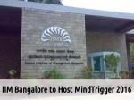 Iim Bangalore To Host Mindtrigger