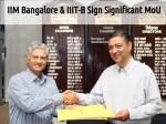 Iim Bangalore And Iiit B Sign Significant Mou