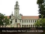 Iisc Bangalore Is The Best Institute In India