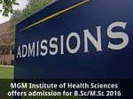Mgm Institute Of Health Sciences Offers Admission For B Sc M Sc