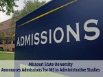 Missouri State Univ Offers Admissions For Ms Administrative Studies