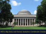 Mit Offers Online Big Data And Social Analytics Certificate Course