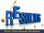 National Entrance Screening Test Nest 2016 Results Announced