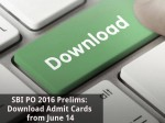 Sbi Po Prelims 2016 Download Admit Cards From June