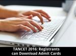 Tancet 2016 Registrants Can Download Admit Cards