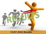 Ulet 2016 Results Declared Check Here